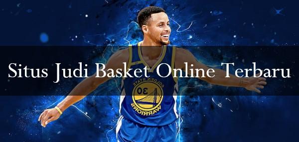 Situs Judi Basket Online Terbaru